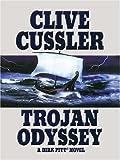 Trojan Odyssey, Clive Cussler, 1594130809
