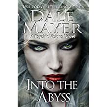 Into the Abyss: A Psychic Visions Novel