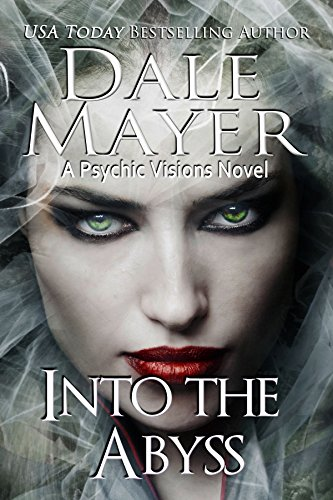 (Into the Abyss: A Psychic Visions Novel)