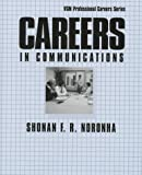 Careers in Communications, Noronha, Shonan F., 0844263176