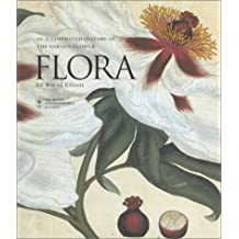 Flora: An Illustrated History of the Garden Flower Compact Edition