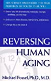 img - for Reversing Human Aging book / textbook / text book