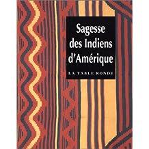 SAGESSE DES INDIENS D'AMÉRIQUE