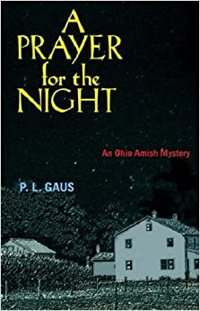 Book A Prayer for the Night: An Ohio Amish Mystery (Ohio Amish Mysteries (Pdf)) (The Amish-country Mysteries)