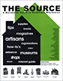 The Source - A Worldwide Guide to Dollhouse Miniatures, Judith Bayless, Dana Gilbert, 0972519106