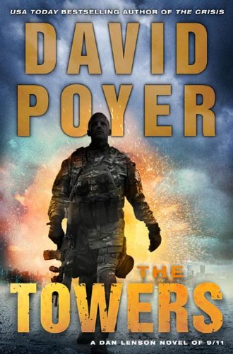 The Towers: A Dan Lenson Novel of 9/11 (Dan Lenson Novels Book 13)