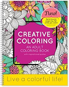 creative coloring an adult coloring book with inspirational quotes 85 x 11 live a colorful life