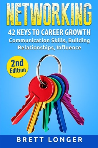networking-42-keys-to-career-growth-communication-skills-building-relationships-influence