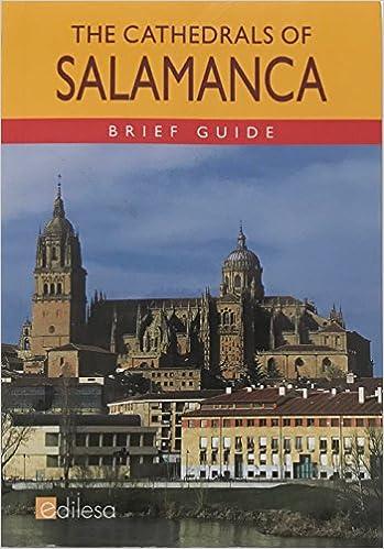 Amazon.com: The Cathedrals of Salamanca: Brief Guide ...