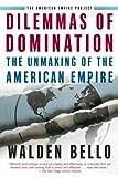 Dilemmas of Domination, Walden Bello, 080508021X
