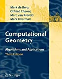 img - for Computational Geometry: Algorithms and Applications by Mark de Berg (2009-12-28) book / textbook / text book