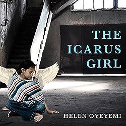 The Icarus Girl: A Novel