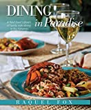 Dining in Paradise: A Food Lover's Dream of Family Style Dining in the Bahamas by