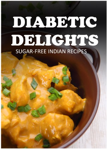 Sugar free indian recipes diabetic delights kindle edition by sugar free indian recipes diabetic delights by sparks ariel forumfinder Images