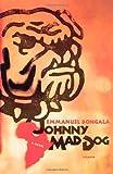 Johnny Mad Dog, Emmanuel Dongala, 0312425309