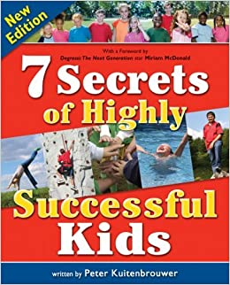 7 Secrets of Highly Successful Kids (Millennium Generation Series) by Peter Kuitenbrouwer (2006-10-10)