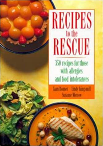 Recipes to the rescue 350 recipes for those with allergies and recipes to the rescue 350 recipes for those with allergies and food intolerances jann kingsmill lindy morrow suzanne bonner 9780670905553 forumfinder Images