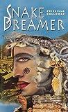 Snake Dreamer, Priscilla Galloway, 0440220173