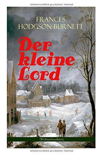 Der kleine Lord (Weihnachtsedition)  [Burnett, Frances Hodgson] (Tapa Blanda)