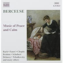 Berceuse: Music Of Peace and Calm