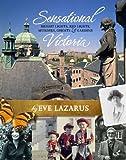 Sensational Victoria, Eve Lazarus, 1927380065