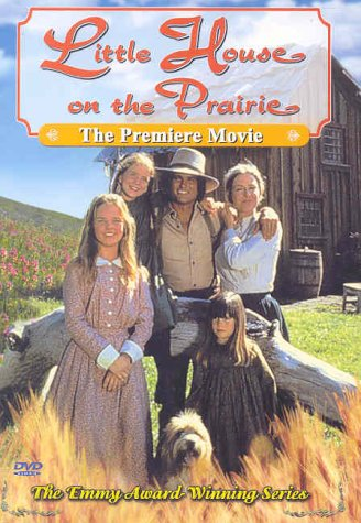 Little House on the Prairie - The Premiere Movie