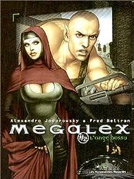 Megalex, tome 2 : L'ange bossu par Alejandro Jodorowsky