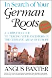 In Search of Your German Roots, Angus Baxter, 0806314478