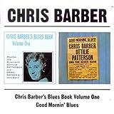 Chris Barber`S Blue Book Volume One/Good Mornin` Blues /  Chris Barber