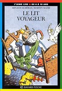 """Afficher """"Le lit voyageur"""""""