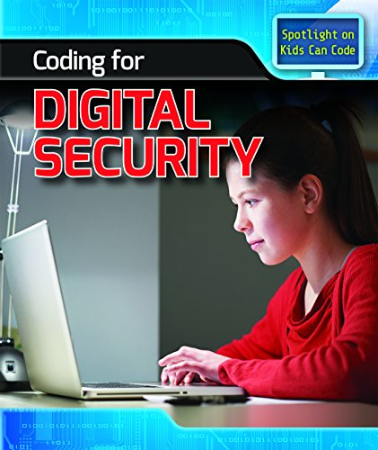 Coding for Digital Security (Spotlight on Kids Can Code)