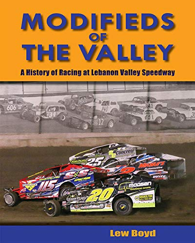 Modifieds of the Valley: A History of Racing at Lebanon Valley ()