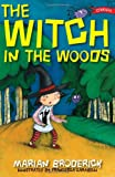The Witch in the Woods, Marian Broderick, 1847171087