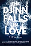 Image of The Djinn Falls in Love and Other Stories