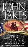 The Titans, John Jakes, 0451213475