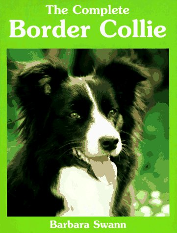 (The Complete Border Collie)