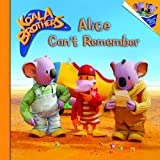 Alice Can't Remember, Melissa Lagonegro, 0375831576