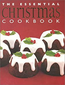 The Essential Christmas Cookbook (Essential Cookbooks (Whitecap Paperback)) n/a