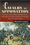 The Cavalry at Appomattox, Edward G. Longacre, 0811700518
