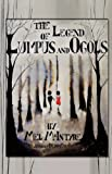 The Legend of Lumpus and Ogols, Mel Mcintyre, 1935137964