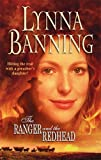 The Ranger and the Redhead, Lynna Banning, 0373293739