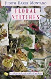 Floral Stitches, Judith Baker Montano, 1571201076
