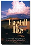 Flagstaff Hikes, Richard K. Mangum and Sherry G. Mangum, 0963226592