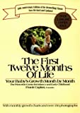 The First Twelve Months of Life, Theresa Caplan, 0399518045