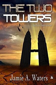 The Two Towers (English Edition) de [Waters, Jamie A.]