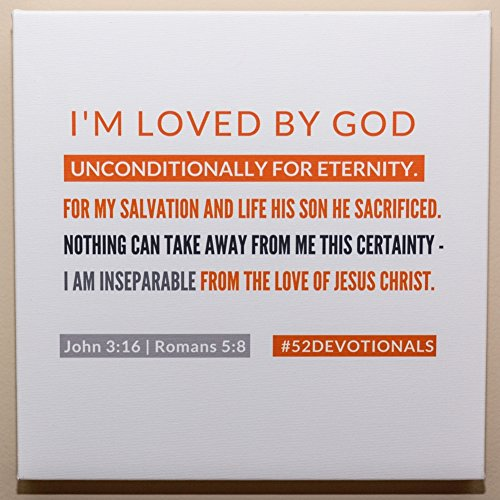 #52Devotionals Canvas Wall Art - Devotionals For Women - Biblical Affirmations (I'm Loved By God #3)