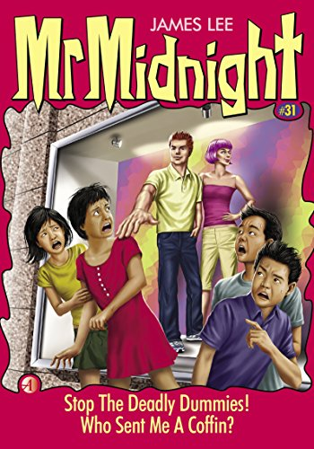 Mr Midnight #31: Stop The Deadly Dummies!; Who Sent Me A Coffin? (Midnight Coffin)