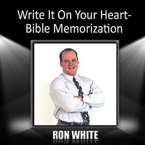 Write It On Your Heart: Bible Memorization