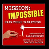 Mission: Impossible - Theme Variations - Music By Lalo Schifrin by Dominik Hauser