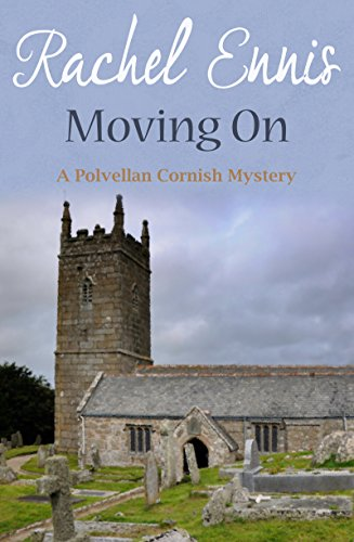 Moving On (A Polvellan Cornish Mystery Book 6) by [Ennis, Rachel]
